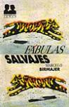 Fábulas Salvajes - Marcelo Birmajer
