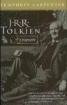 J.R.R. Tolkien: A Biography - Humphrey Carpenter