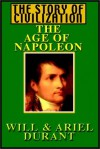 The Age of Napoleon Part 1 of 3 - Will Durant, Ariel Durant, Alexander Adams