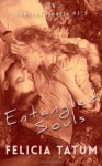 Entangled Souls - Felicia Tatum