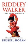 Riddley Walker, Expanded Edition - Russell Hoban