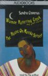 Woman Hollering Creek & The House on Mango Street - Sandra Cisneros