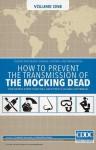 The Mocking Dead Volume 1 - Fred Van Lente, Max Dunbar