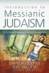 Introduction to Messianic Judaism: Its Ecclesial Context and Biblical Foundations - David J Rudolph, Joel Willitts