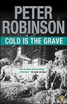 Cold is the Grave - Peter Robinson