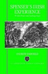 Spencer's Irish Experience - Andrew Hadfield