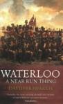 Waterloo: A Near Run Thing - David Howarth