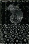 Invisible Cities - Italo Calvino, William Weaver