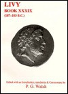 Livy: Book 39, 187-183 B.C. - Livy, P.G. Walsh, Malcolm M. Willcock