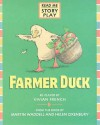 Farmer Duck (Story Plays) - Vivian French, Martin Waddell, Helen Oxenbury