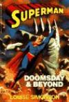Superman: Doomsday and Beyond (Death of Superman, The Novel) - Louise Simonson