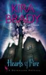 Hearts of Fire (Deadglass) - Kira Brady