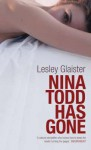Nina Todd Has Gone - Lesley Glaister