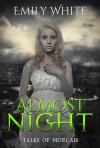 Almost Night - Emily White