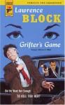 Grifter's Game (Hard Case Crime, #1) - Lawrence Block