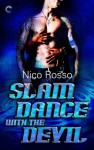 Slam Dance with the Devil - Nico Rosso