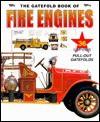 The Gatefold Book of Fire Engines - Mike Schram, David Hutchinson, Clifford Jones, Barry Hutchinson