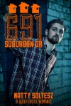 691 Suburban Dr (The College St Series, #2) - Natty Soltesz