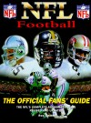 NFL Football: The Official Fans' Guide - Ron Smith