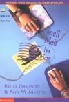 Snail Mail, No More - Paula Danziger, Ann M. Martin