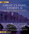 Great Classic Stories II - Edith Wharton, Guy de Maupassant, James Joyce, Katherine Mansfield, Aldous Huxley, Anton Chekhov, Kate Chopin, Nathaniel Hawthorne, Saki, Harriet Beecher Stowe, W.S. Gilbert, Susan Glaspell, F. Scott Fitzgerald