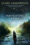 Navigating Early - Clare Vanderpool