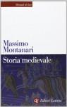 Storia medievale - Massimo Montanari