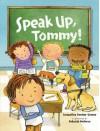 Speak Up, Tommy! - Jacqueline Dembar Greene, Deborah Melmon