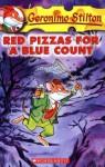 Geronimo Stilton #7: Red Pizzas for Blue Count - Geronimo Stilton, Matt Wolf, Larry Keys