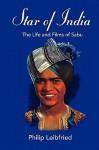 Star of India: The Life and Films of Sabu - Philip Leibfried, Jasmine Sabu