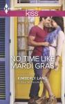 No Time Like Mardi Gras - Kimberly Lang