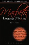 Macbeth: Language and Writing - Emma Smith