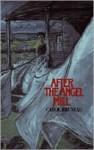 After the Angel Mill - Carol Bruneau