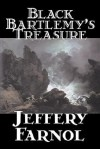 Black Bartlemy's Treasure - Jeffery Farnol