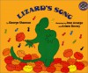 Lizard's Song - George Shannon, José Aruego, Ariane Dewey