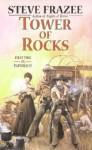 Tower Of Rocks (Leisure Western) - Steve Frazee
