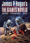 The Giants Novels (Giants, #1-3) - James P. Hogan