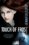 Touch of Frost - Jennifer Estep