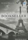 The Bookseller: The First Hugo Marston Novel - Mark Pryor, Michael Prichard