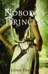Nobody's Princess (Princesses of Myth) - Esther M. Friesner