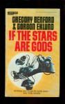 If the Stars Are Gods - Gregory Benford, Gordon Eklund
