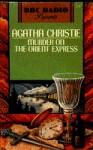 Murder on the Orient Express (Hercule Poirot Series) - BBC Radio Company Staff, Agatha Christie