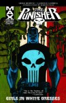 The Punisher MAX, Vol. 11: Girls in White Dresses - Gregg Hurwitz, Laurence Campbell