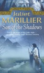 Son of the Shadows: Book 2 of the Sevenwaters Trilogy (The Sevenwaters Trilogy, Book 2) - Juliet Marillier