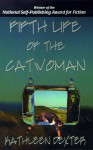 Fifth Life Of The Catwoman - Kathleen Dexter