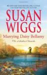 Marrying Daisy Bellamy - Susan Wiggs