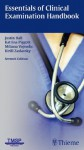 Essentials of Clinical Examination Handbook - Justin Hall, Katrina Piggott