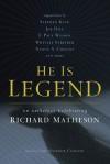 He Is Legend: An Anthology Celebrating Richard Matheson - Christopher Conlon
