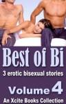 Best of Bi - Volume Four - erotic bisexual stories from Xcite Books - Michael Bracken, Eva Hore, Elizabeth Coldwell