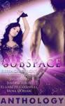 Subspace - Sierra Cartwright, Desiree Holt, Jan Irving, Justine Elyot, Elizabeth Coldwell, Mina Dorian